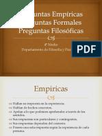 Preguntas Empiricas Formales y Filosoficas