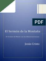 · El Sermón de La Montaña · Las Bienaventuranzas · Jesús Cristo · Ediciones Epopteia · Tercera Edición Marzo 2018 ·