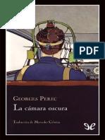 Perec Georges - La Camara Oscura.doc