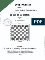 Cinquante parties jouées au cercle des échecs et au café de la Régence / recueillies par L. Kieseritzky
