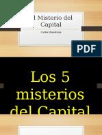 El Misterio del Capital.pptx