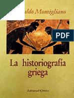 Momigliano Arnaldo - La Historiografia Griega.pdf