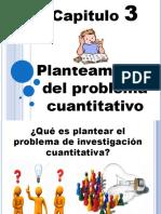 Planteamiento del problema cuantitativo cap.3 Blanca Lucero Espinosa.pptx