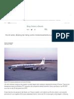 Há 40 Anos, Boeing Da Varig Sumiu Misteriosamente e Jamais Foi Encontrado -Todos a Bordo - UOL