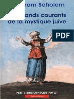 Gershom Scholem - Les Grands Courants de la mystique juive-Payot (2014).pdf