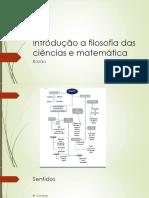Introdução a filosofia das ciências e matemática.pptx