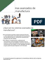 Sistemas Avanzados de Manufactura