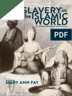 Mary Ann Fay - Slavery in the Islamic World.pdf