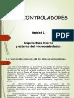 Unidad I. Arquitectura Interna y Externa Del Microcontrolador
