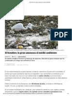 El hombre es la gran amenaza al medio ambiente.pdf