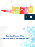 Decision Making With Six Thinking Hats