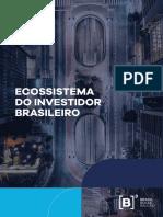 Pesquisa Do Ecossistema Do Investidor Brasileiro