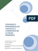 Ciudades y Monarquia en Castilla a Comienzos de La Edad Moderna