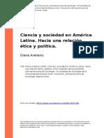 Diana Arellano (2009). Ciencia y Sociedad en America Latina. Hacia Una Relacion Etica y Politica