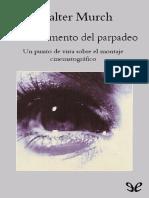 Murch, Walter (2001) - En El Momento Del Parpadeo. Un Punto de Vista Sobre El Montaje Cinematográfico
