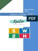 Kaizen e 5w2h Wtf?!