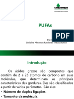 PUFAs (Polyunsaturated Fatty Acids)