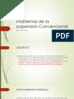 Problemas de La Suspensión Convencional