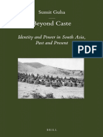(Brill's Indological Library) Sumit Guha - Beyond Caste Identity and Power in South Asia, Past and Present-BRILL (2013).pdf