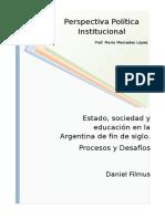 Filmus Estado Sociedad y Educacion en La Argentina 1