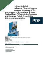 Monografia echipei de fotbal Universitatea Craiova 70 de ani in arena fotbalului romanesc si european.docx