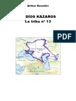 Koestler - Judios Kazaros. La Tribu N° 13.pdf