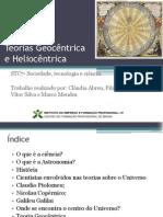 Teoria Geocêntrica & Heliocêntrica