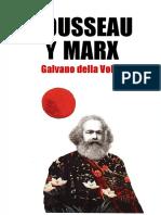 G. Della Volpe - Rousseau y Marx