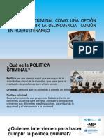 LA POLÍTICA CRIMINAL COMO UNA OPCIÓN PARA COMBATIR.pptx