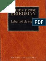 [Biblioteca de Economia, N° 2] Milton Friedman, Rose Friedman - Libertad de Elegir [chapters 1-6 ONLY] (1983, Orbis)