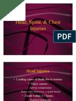 Head, Spine, & Chest Injuries