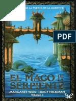 Weis, Margaret & Hickman, Tracy - [El Ciclo de La Puerta de La Muerte 04] El Mago de La Serpiente [2547] (r1.3)