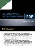 El Consumismo Psicologizado Socialmente