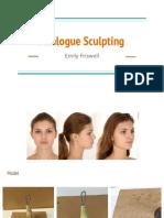 Analogue Sculpting
