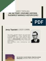 J.topolski, Jak Się Pisze i Rozumie Historię