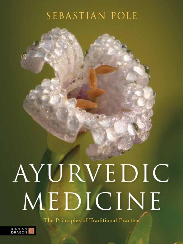 ebook) Ayurvedic Medicine  The Principles of Traditional Practice by