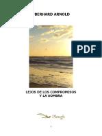 Lejos de Los Compromisos y Las Sombras (Eberhard Arnold)