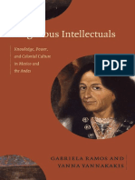 Ramos, Gabriela_ Yannakakis, Yanna - Indigenous Intellectuals _ knowledge, power, and colonial culture in Mexico and the Andes-Duke University Press (2014).pdf