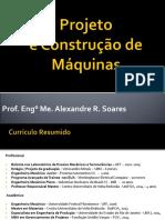 Projeto e Construção de Máquinas - Aula 2 - Tolerâncias, Ajustes, Desvios e Análise de Dimensões
