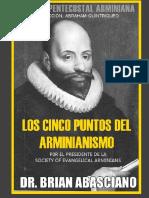Los Cinco Puntos Del Arminianismo Teologia Pentecostal Arminiana
