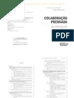 Colaboracao Premiada no Processo Penal VGV RT 2017.pdf