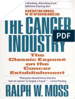 Cancer Industry, The Classic Expose of the - Moss, Ralph W