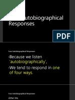 Four Autobiographical Responses
