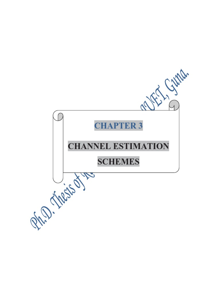 Thesis on channel estimation how to write a novel title