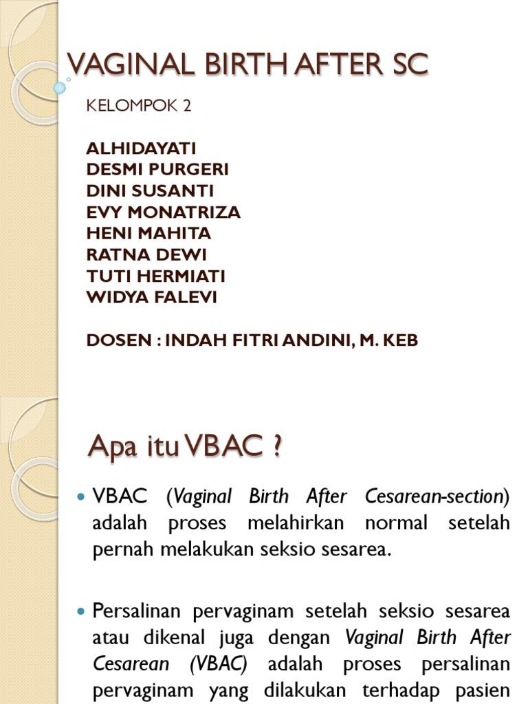 Vaginal Birth After Sc Kelompok 2