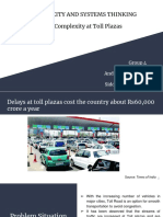Social Complexity - Case study of E-city Toll Plaza