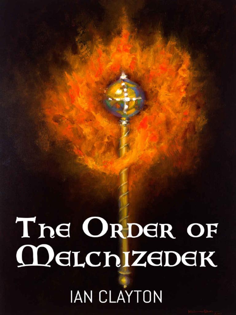 The Order Of Melchizedek Pdf Spiritual Gift Jesus