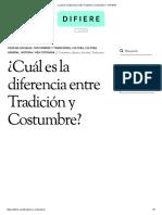 ¿Cuál Es La Diferencia Entre Tradición y Costumbre_ - DIFIERE