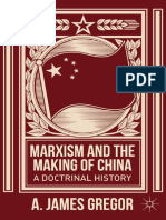 Anthony James Gregor - Marxism and the Making of China - A Doctrinal History.pdf