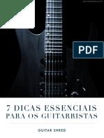 [Cliqueapostilas.com.Br] 7 Dicas Essenciais Para Os Guitarristas